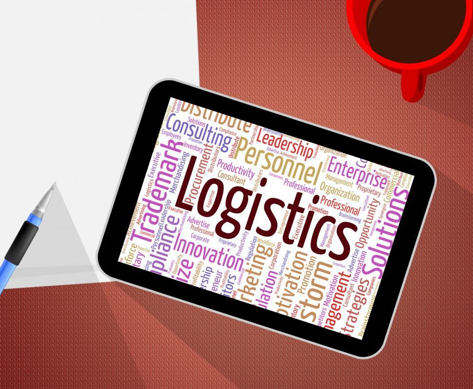 Download Free Stock HD Photo of Logistics Word Shows Systemization Plans And Wordcloud Online