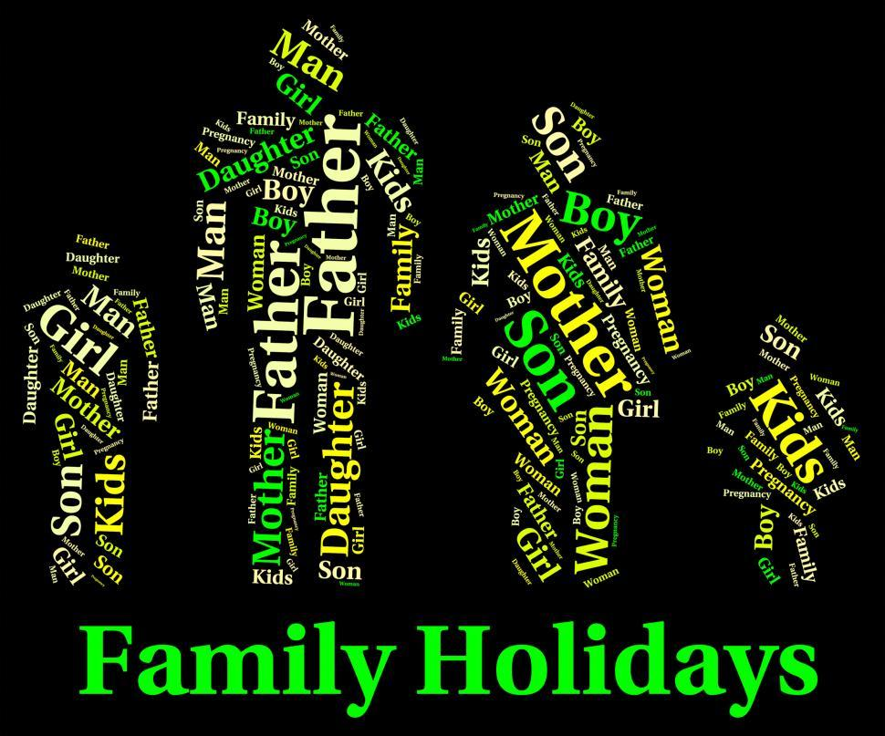 Download Free Stock HD Photo of Family Holiday Represents Go On Leave And Families Online