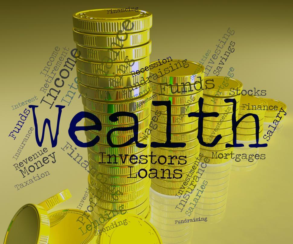 Download Free Stock HD Photo of Wealth Word Represents Wealthy Prosperous And Rich Online