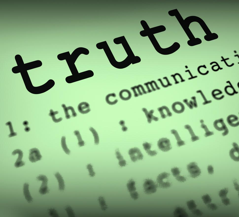 Download Free Stock HD Photo of Truth Definition Means True Honesty Or Veracity Online
