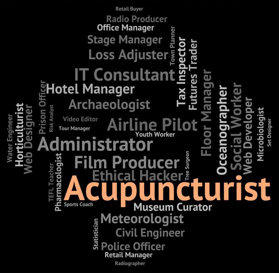 Download Free Stock HD Photo of Acupuncturist Job Represents Alternative Medicine And Acupressur Online