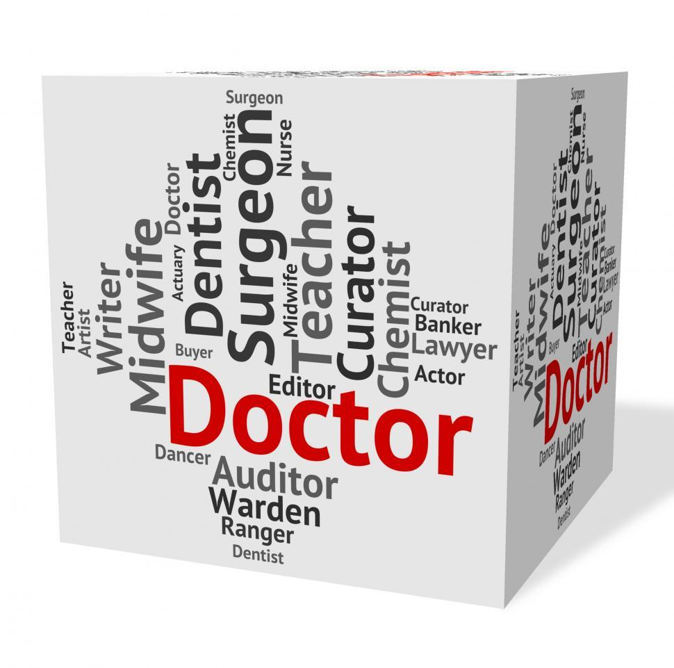 Download Free Stock HD Photo of Doctor Job Shows General Practitioner And Md Online