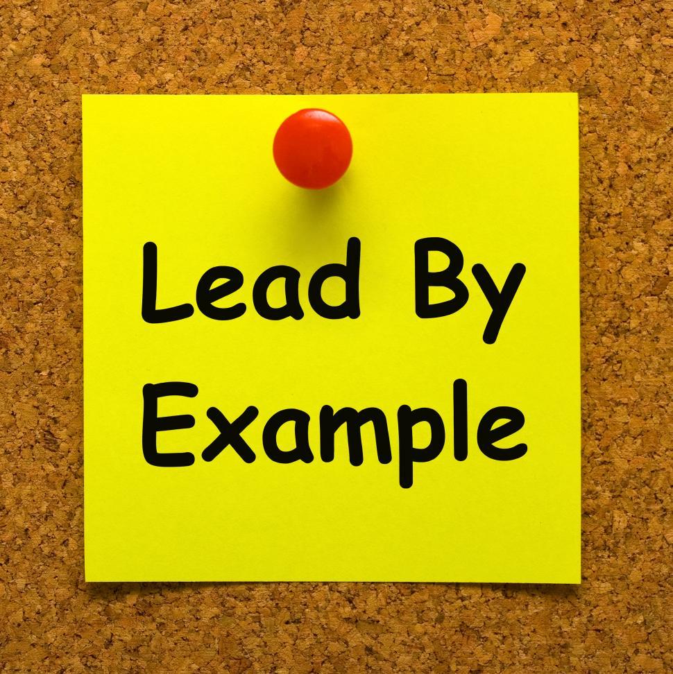 Get Free Stock Photo Of Lead By Example Note Means Mentor And