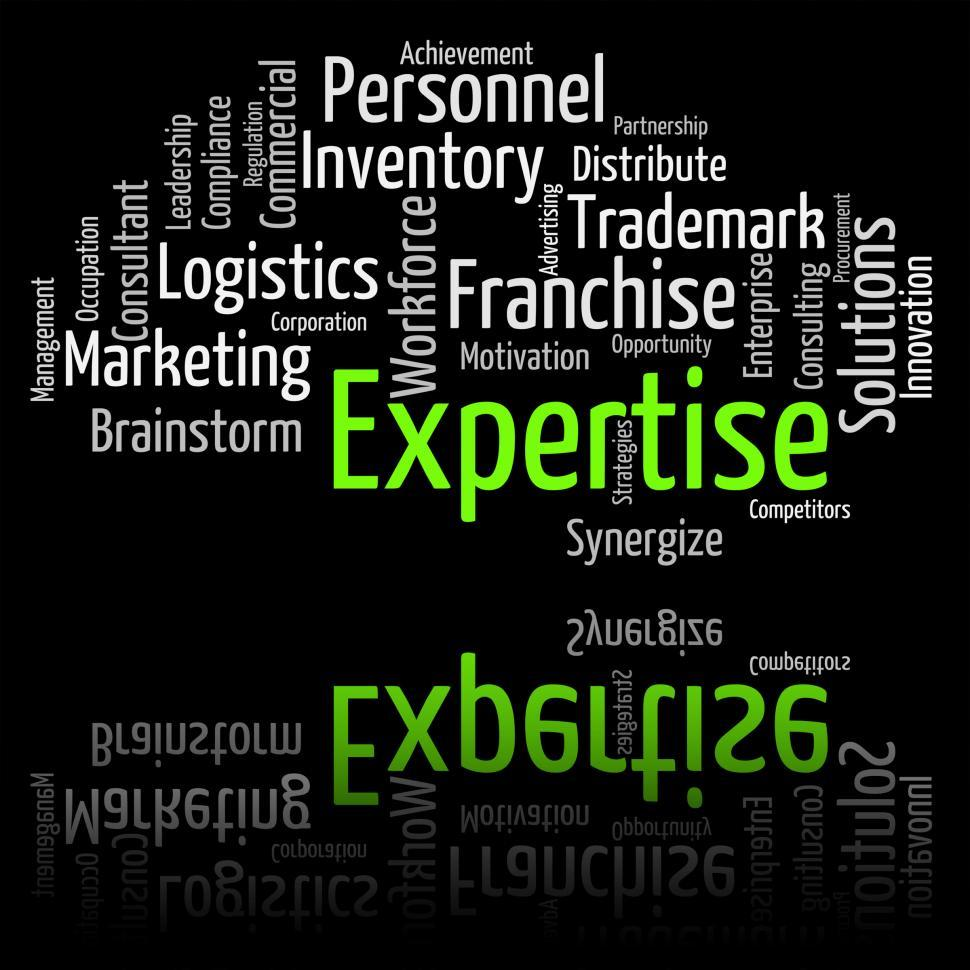 Download Free Stock HD Photo of Expertise Word Shows Educated Proficiency And Wordclouds Online