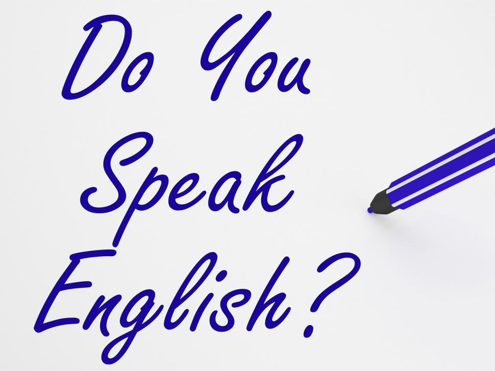 Download Free Stock HD Photo of Do You Speak English On Whiteboard Shows Language Learning And  Online