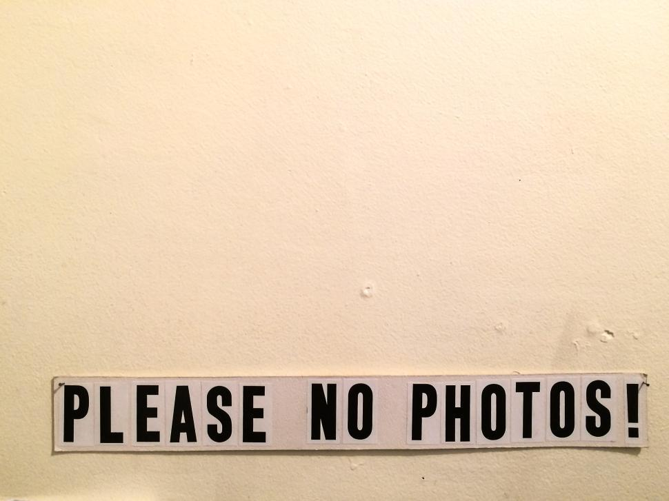 Download Free Stock HD Photo of Please no Photos Online