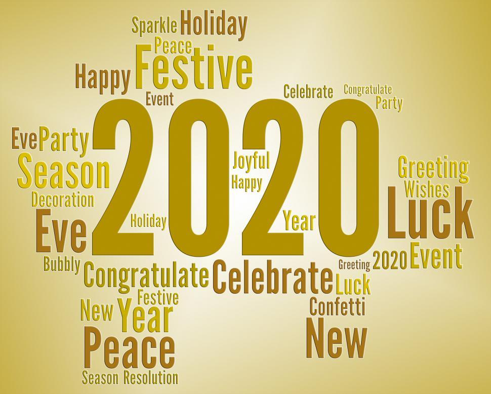 Download Free Stock HD Photo of Two Thousand Twenty Means New Year And Celebrate Online