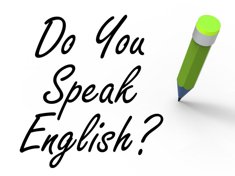 Download Free Stock HD Photo of Do You Speak English Sign with Pencil Refers to Studying the Lan Online