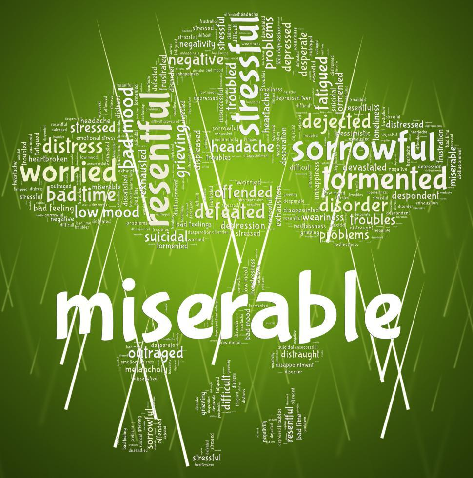 Download Free Stock HD Photo of Miserable Word Indicates Grief Stricken And Desolate Online