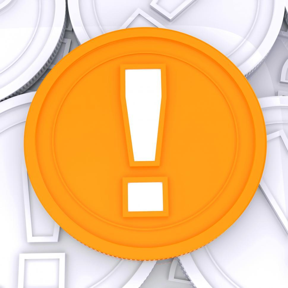 Download Free Stock HD Photo of Exclamation Mark Coin Means Surprise Or Warning About Money Online