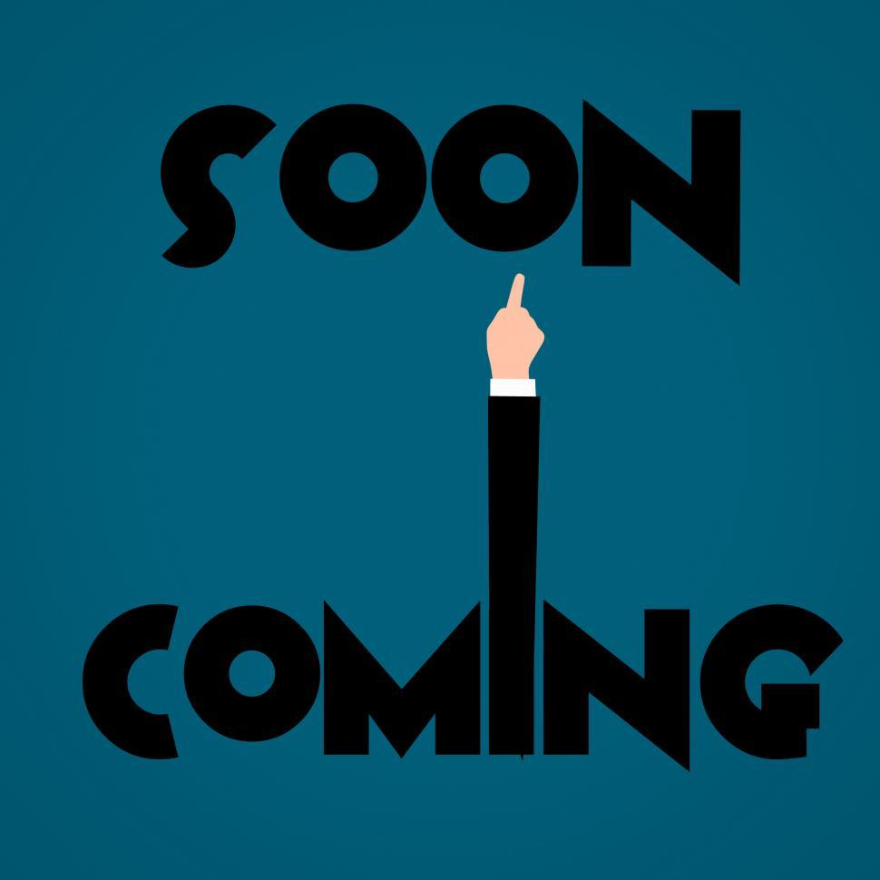 Download Free Stock Photo of coming soon sign