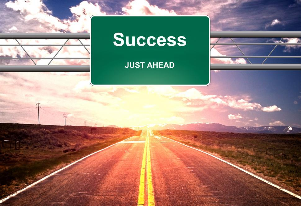 Download Free Stock Photo of Success Just Ahead road sign - Life success concept