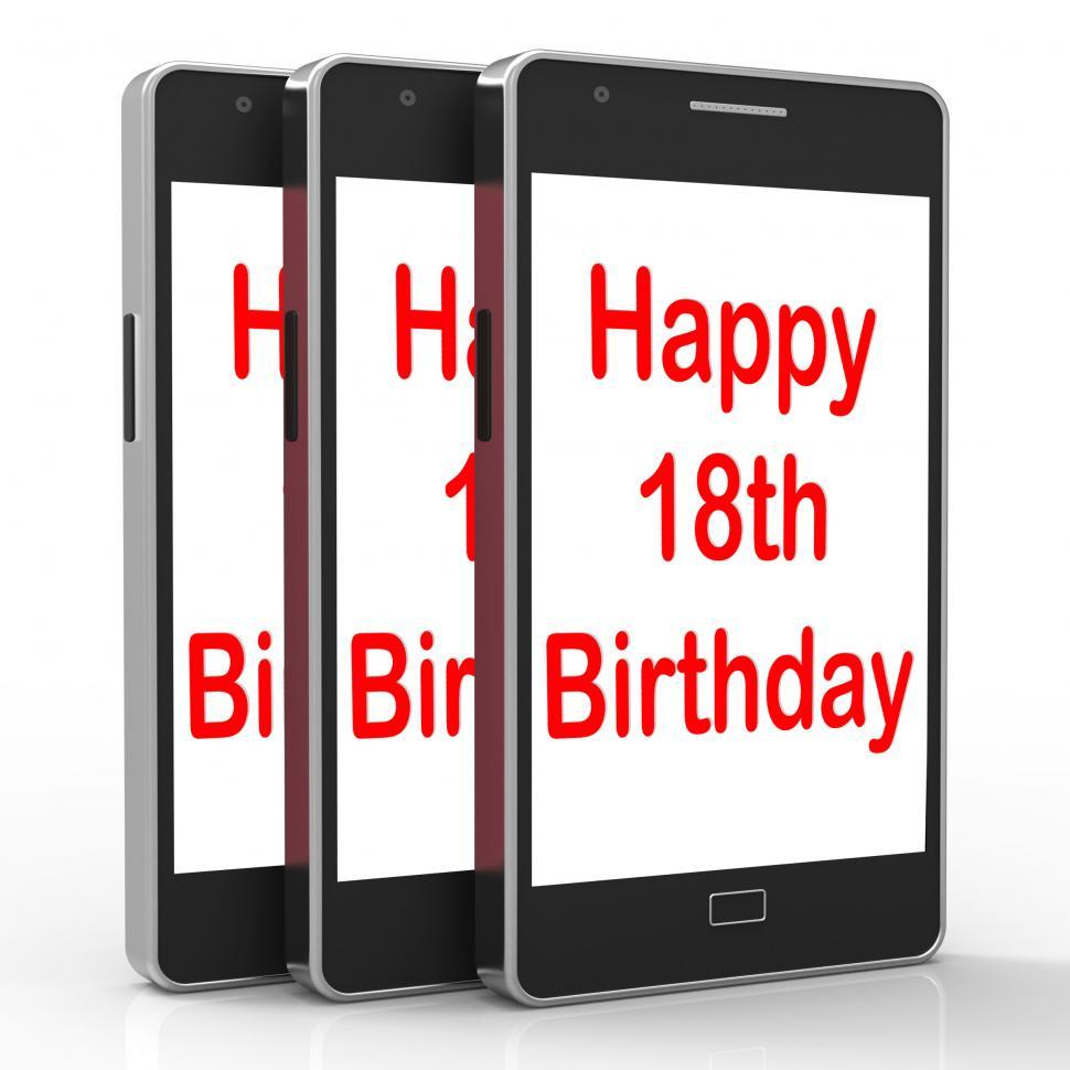 Download Free Stock Photo of Happy 18th Birthday On Phone Means Eighteen