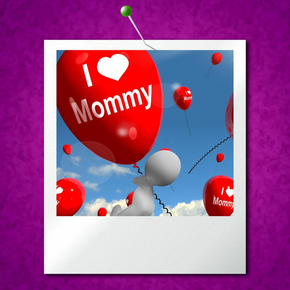 Download Free Stock HD Photo of I Love Mommy Photo Balloons Shows Affectionate Feelings for Moth Online