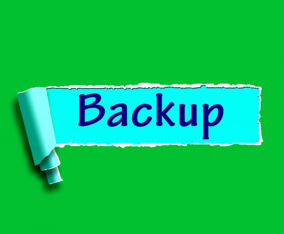 Download Free Stock Photo of Backup Word Shows Data Copying Or Backing Up