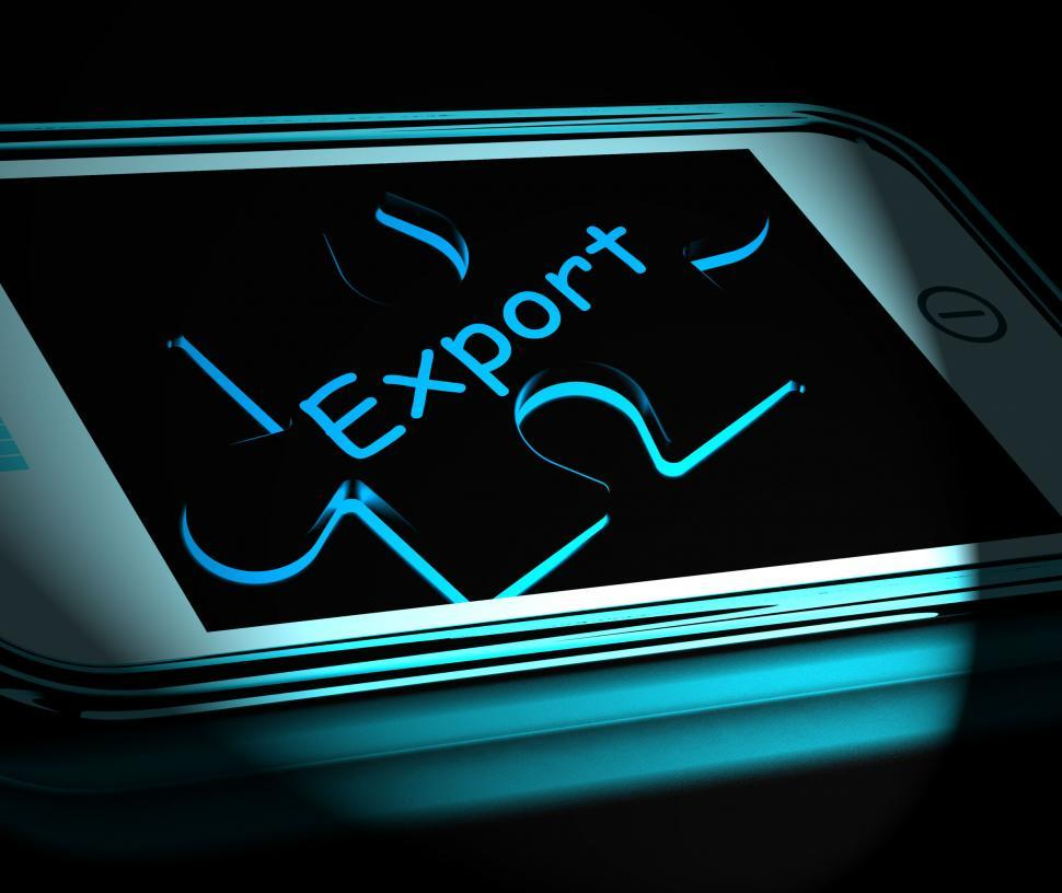 Download Free Stock Photo of Export Smartphone Displays Ship Overseas And Sell Abroad
