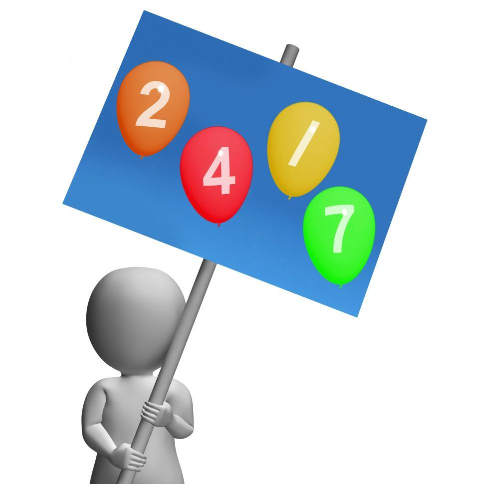 Download Free Stock HD Photo of Sign Twenty-four Seven Balloons Represent All Week Availability  Online