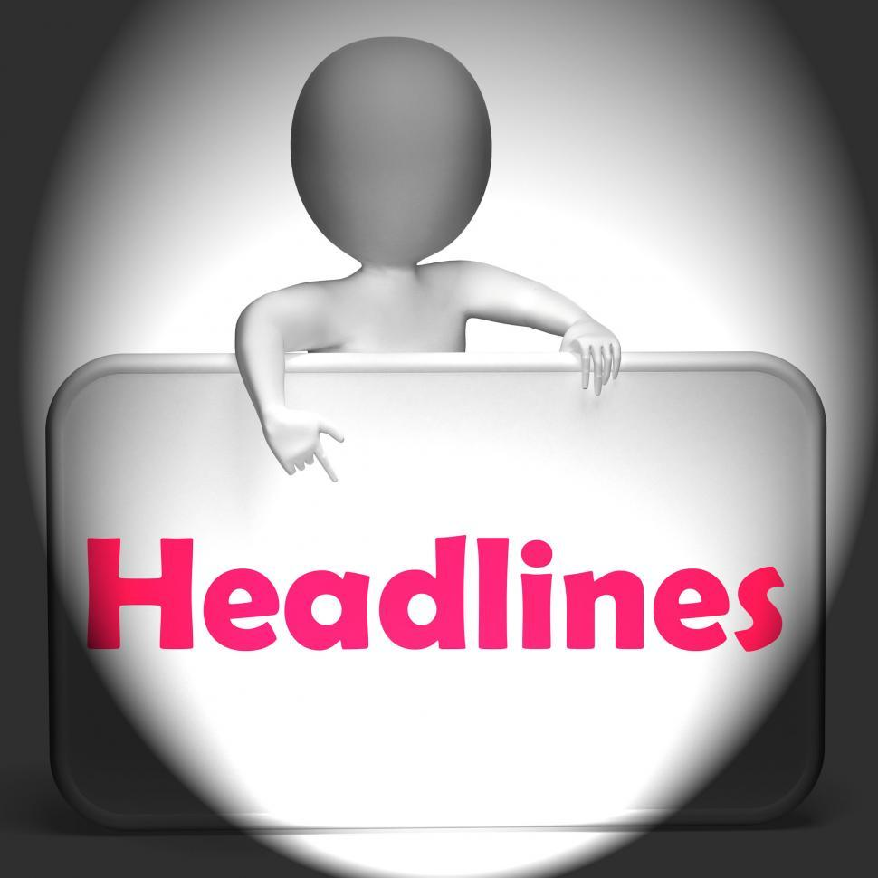 Download Free Stock Photo of Headlines Sign Displays Media Reporting And News