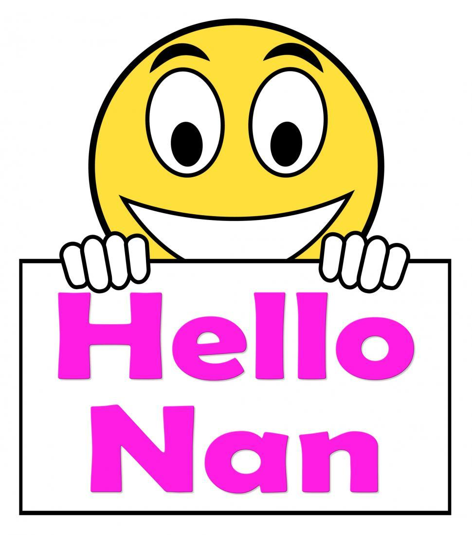 Download Free Stock HD Photo of Hello Nan On Sign Shows Message And Best Wishes Online
