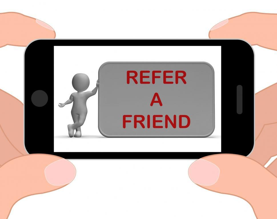 Download Free Stock Photo of Refer A Friend Phone Shows Suggesting Website