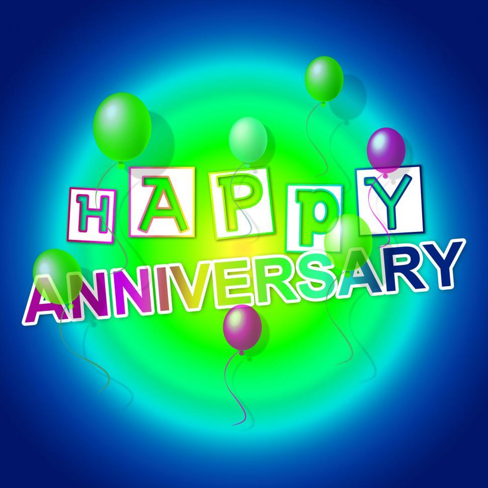 Download Free Stock HD Photo of Happy Anniversary Indicates Congratulating Cheerful And Celebrat Online