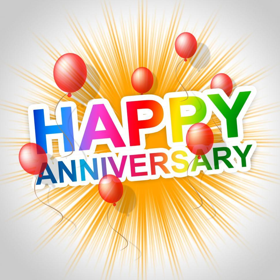 Download Free Stock HD Photo of Happy Anniversary Indicates Message Parties And Anniversaries Online