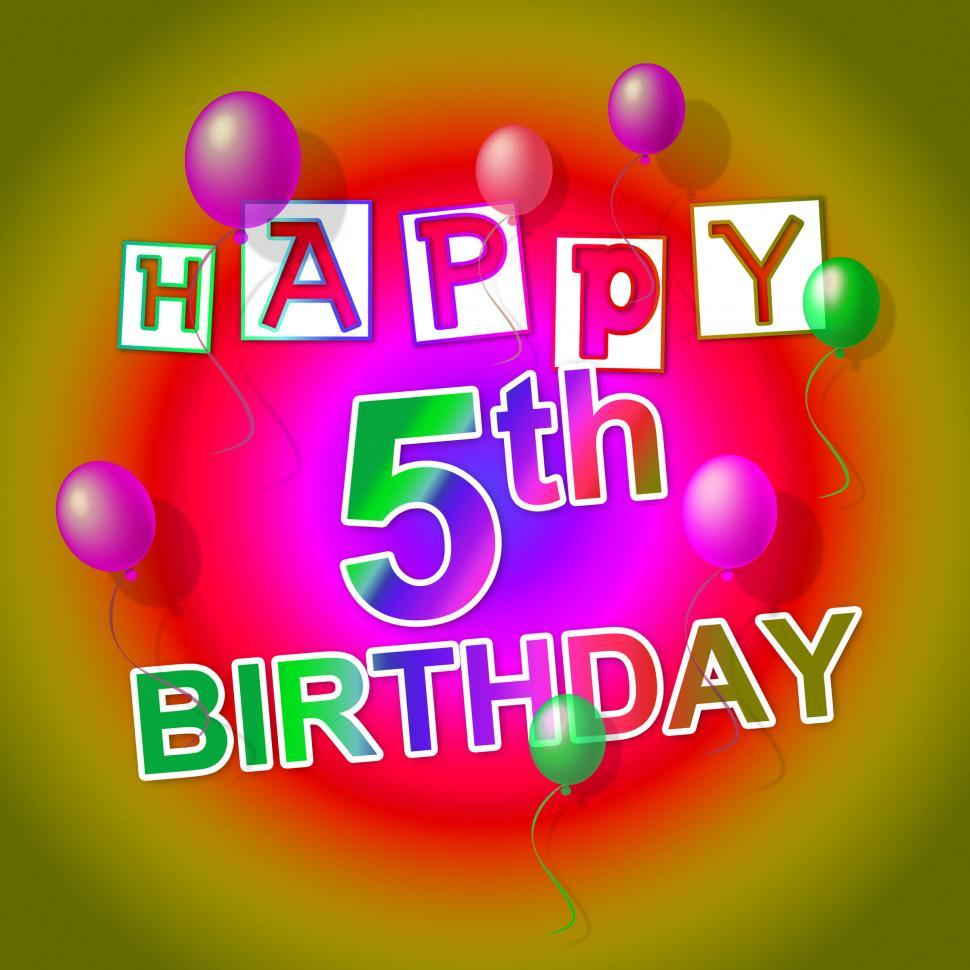 Download Free Stock HD Photo of Happy Birthday Shows Fifth Happiness And 5 Online