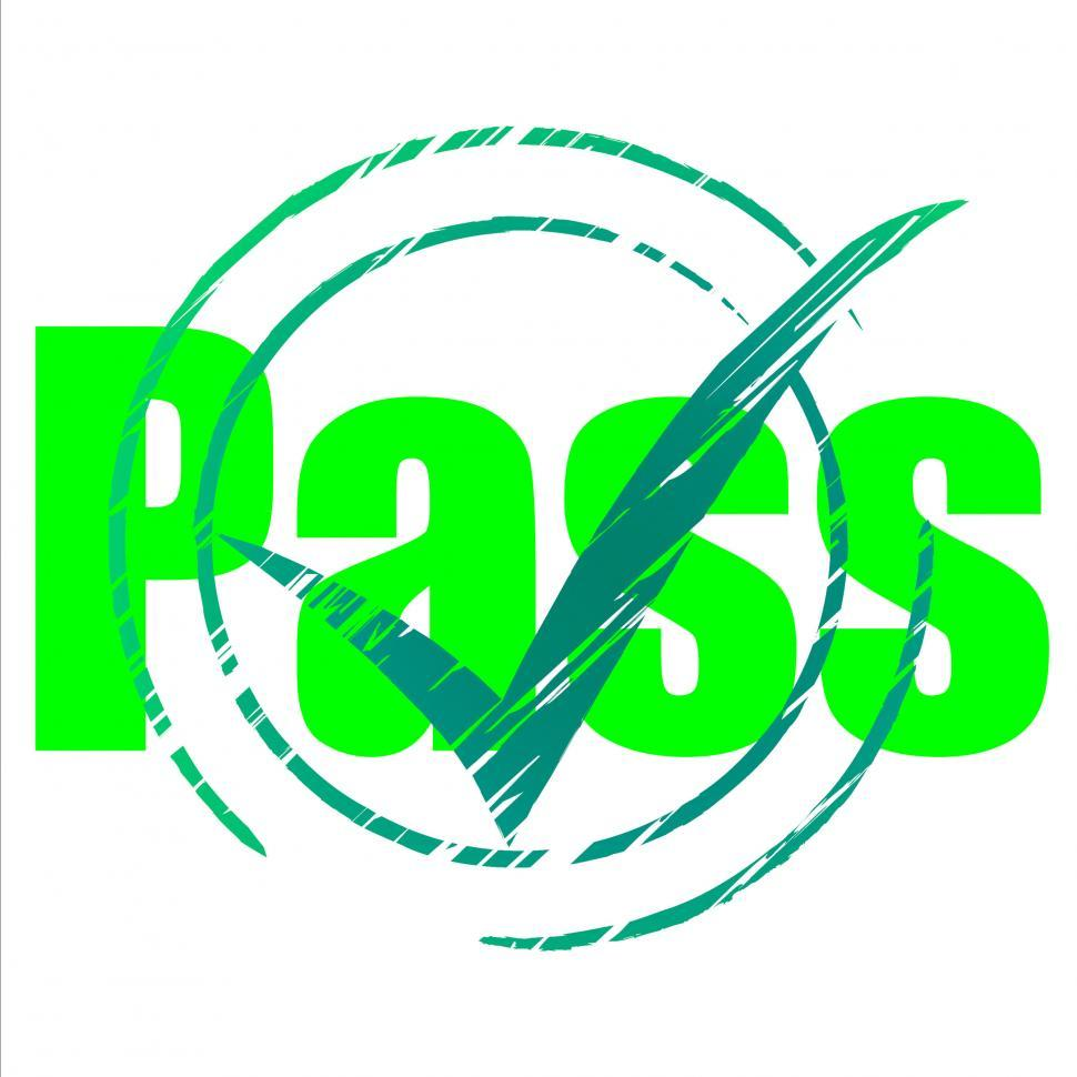 Download Free Stock HD Photo of Pass Tick Indicates Yes Passing And Approve Online