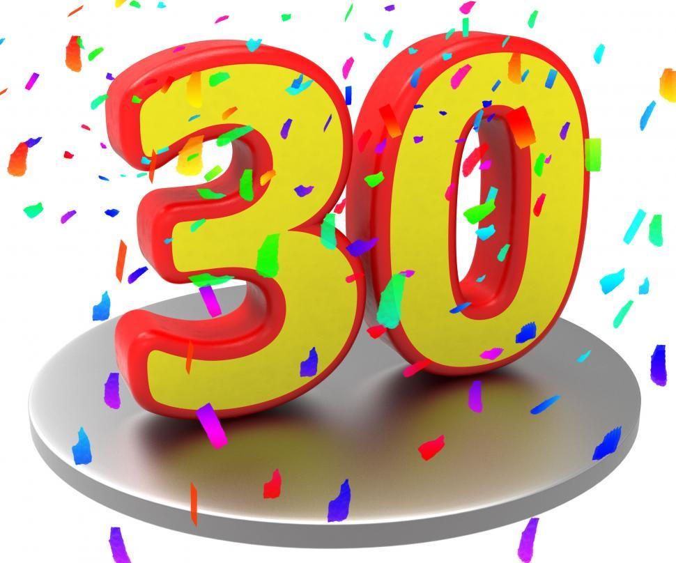 Download Free Stock HD Photo of Thirtieth Anniversary Indicates Happy Birthday And 30 Online