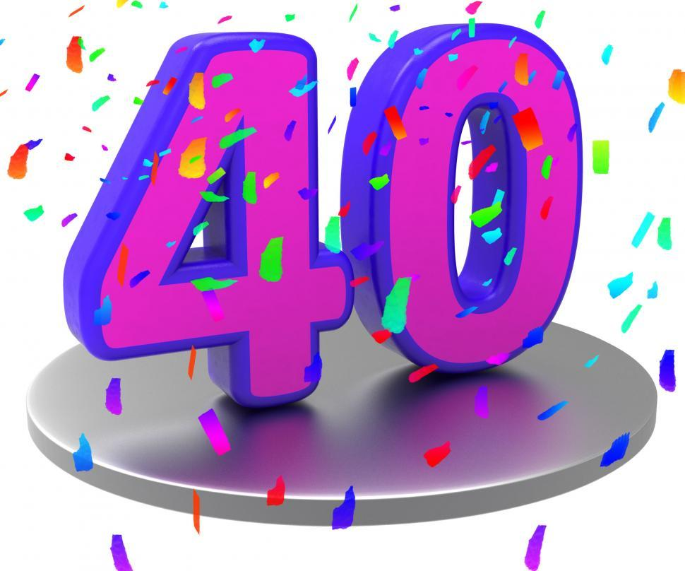 Download Free Stock Photo of Anniversary Forty Means Birthday Party And 40Th