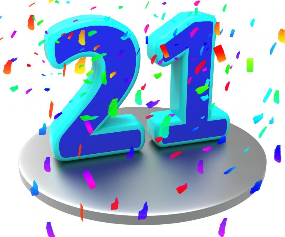 Download Free Stock Photo of Twenty First Indicates Birthday Party And 21St