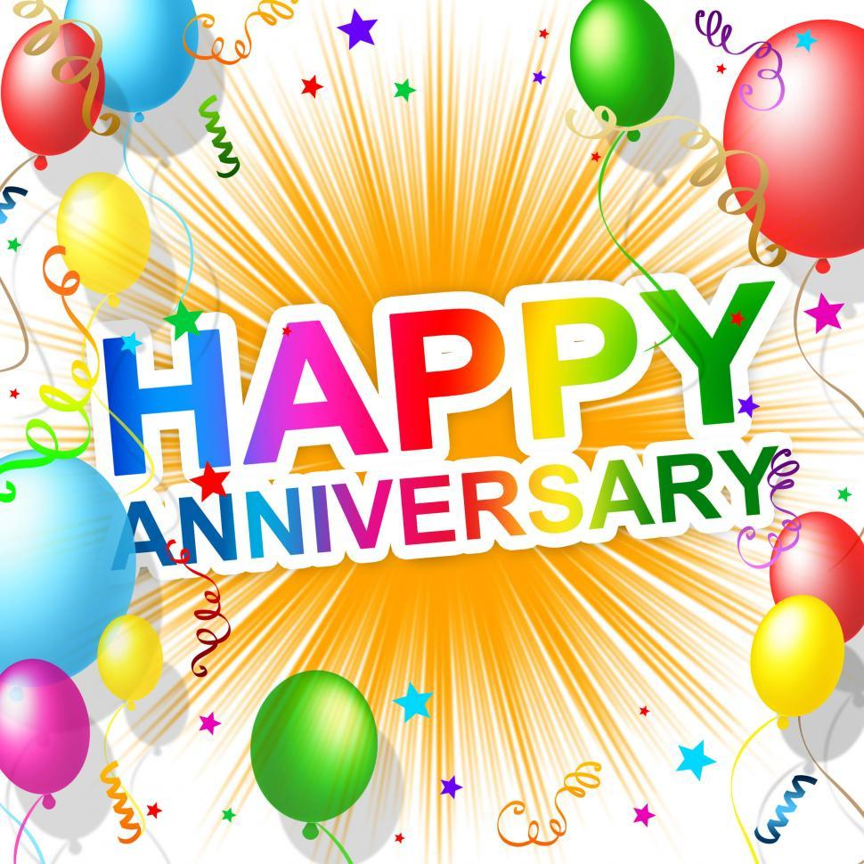 Download Free Stock HD Photo of Happy Anniversary Means Greeting Congratulating And Party Online