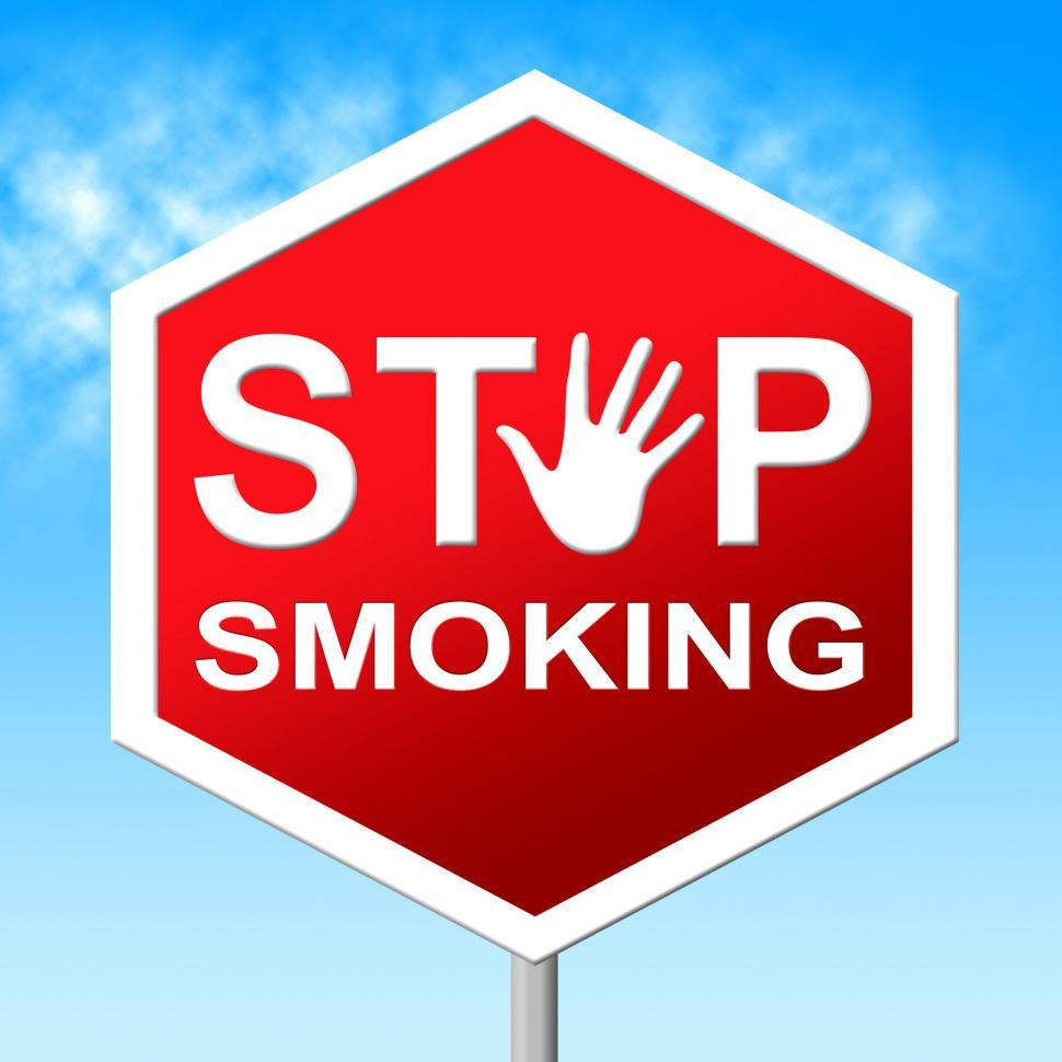 Download Free Stock HD Photo of Stop Smoking Means Warning Sign And Danger Online