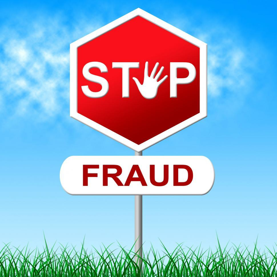 Download Free Stock HD Photo of Stop Fraud Indicates Warning Sign And Con Online
