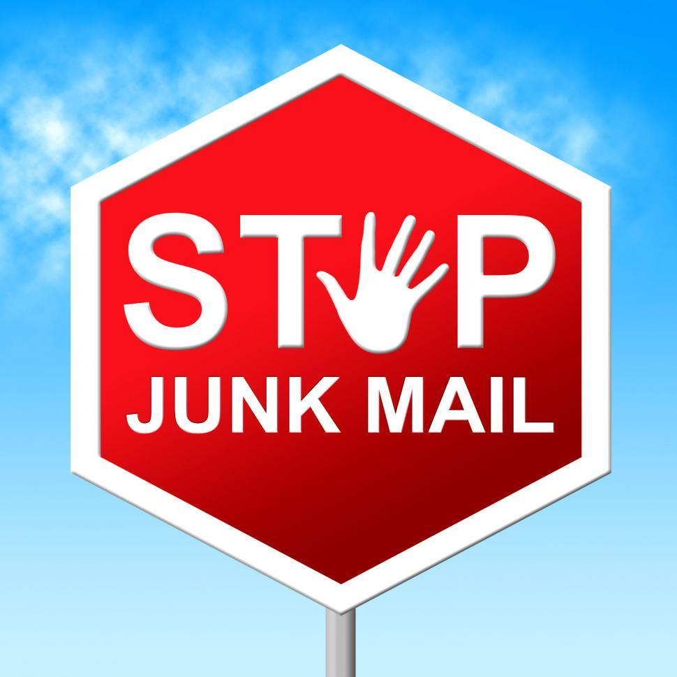 Download Free Stock Photo of Stop Junk Mail Shows Warning Sign And Danger