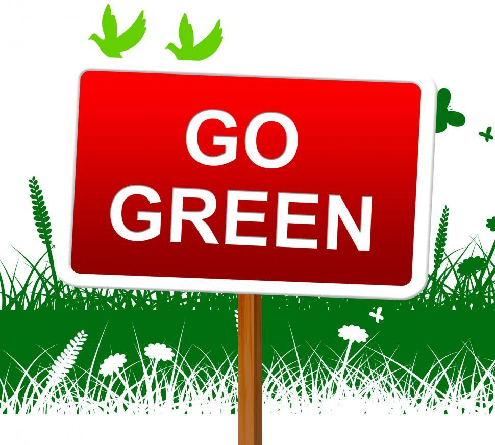 Download Free Stock HD Photo of Go Green Shows Earth Day And Eco Online