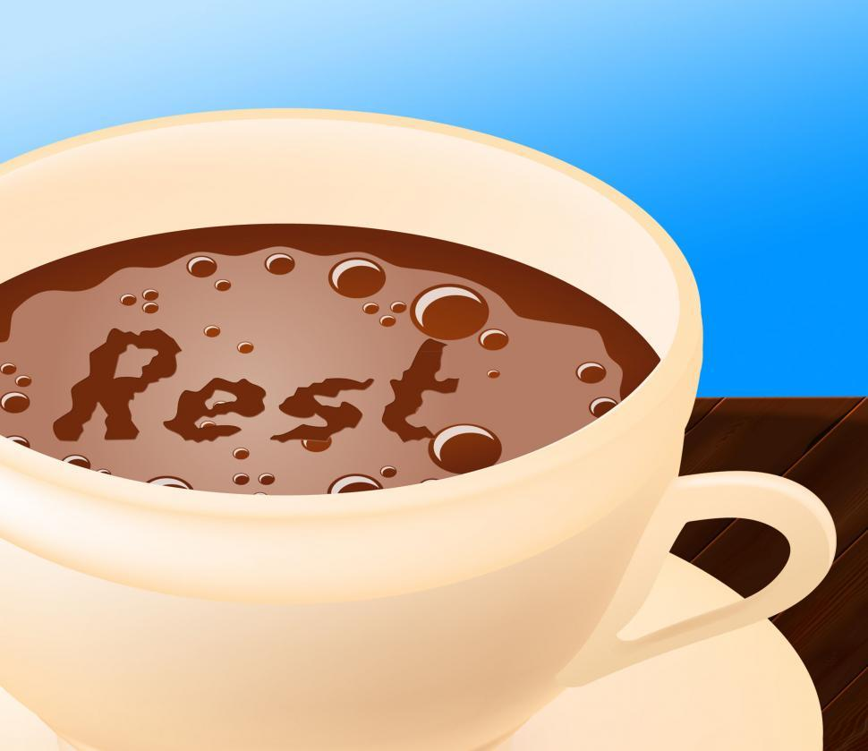 Download Free Stock Photo of Coffee Rest Represents Relax Cafe And Relaxation