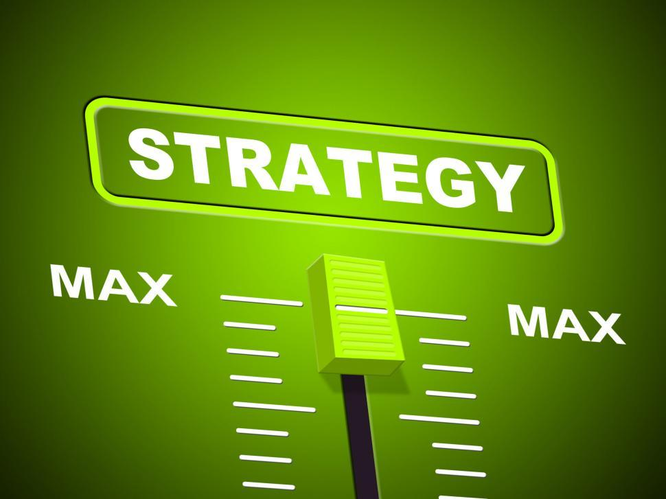 Download Free Stock HD Photo of Max Strategy Shows Upper Limit And Extreme Online