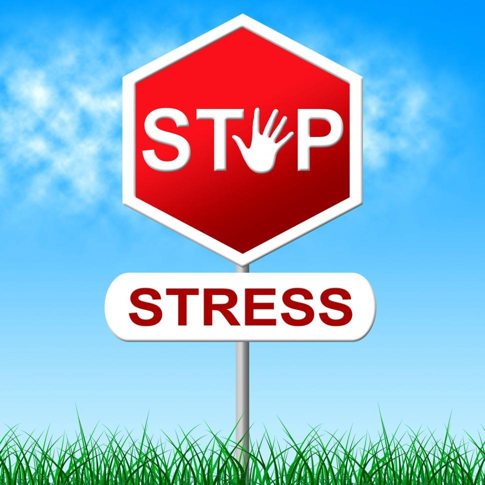 Download Free Stock HD Photo of Stress Stop Means Warning Sign And Control Online