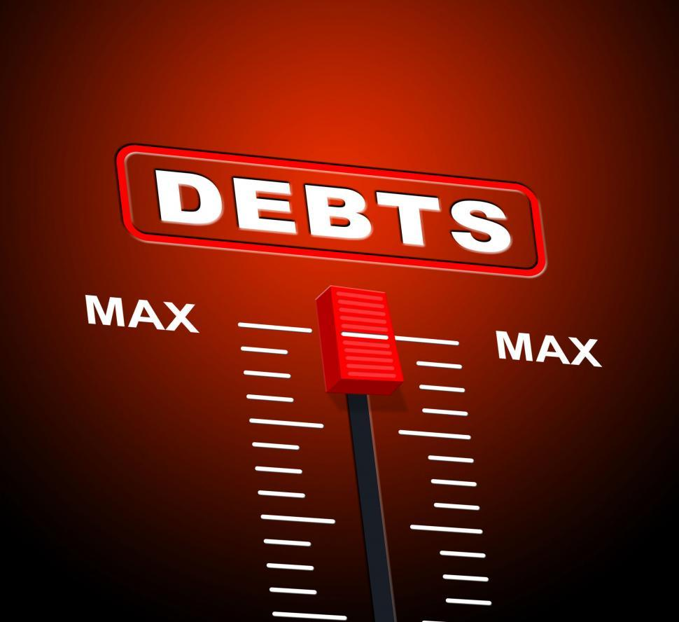 Download Free Stock HD Photo of Debts Max Means Extreme Greatest And Owning Online