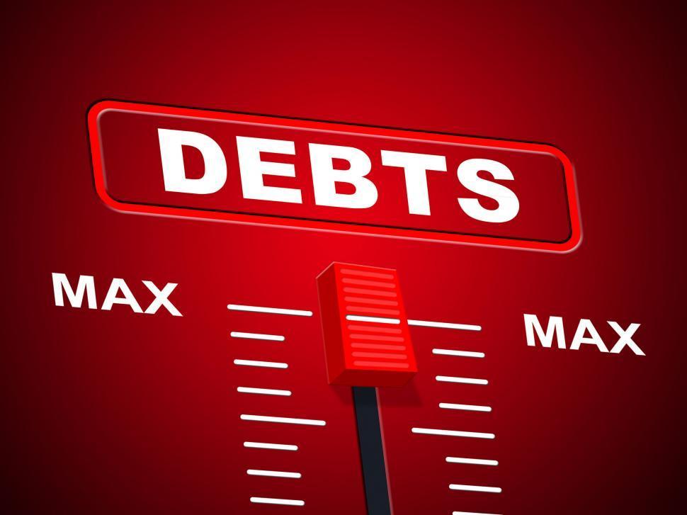 Download Free Stock HD Photo of Max Debts Represents Upper Limit And Arrears Online