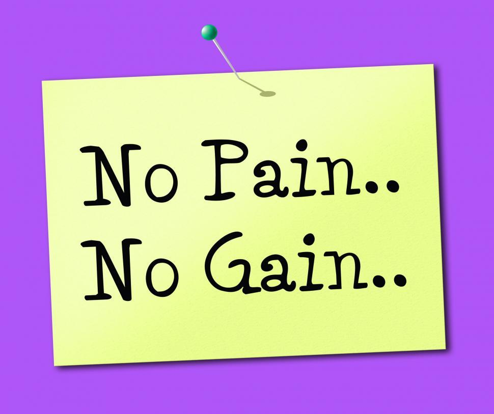 Download Free Stock HD Photo of No Pain Gain Represents Making It Happen And Success Online