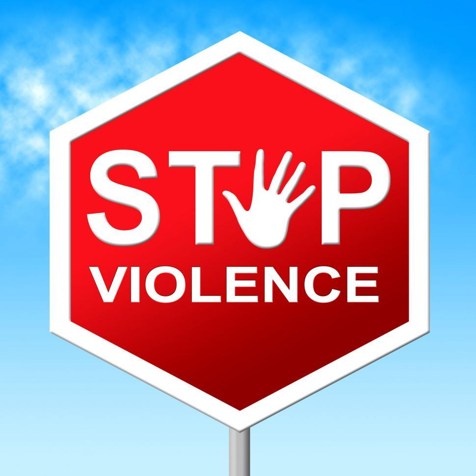 Download Free Stock HD Photo of Stop Violence Shows Warning Sign And Brutality Online