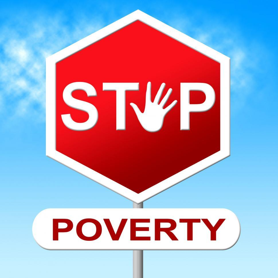 Download Free Stock Photo of Poverty Stop Means Warning Sign And Control