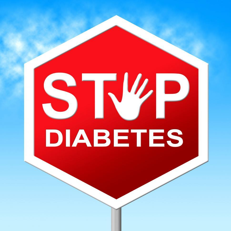 Download Free Stock HD Photo of Diabetes Stop Shows Forbidden Warning And Prohibited Online