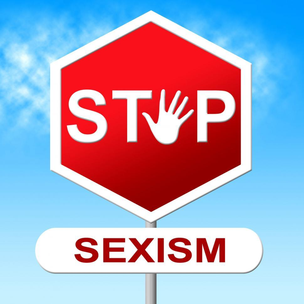 Download Free Stock HD Photo of Stop Sexism Represents Gender Prejudice And Danger Online