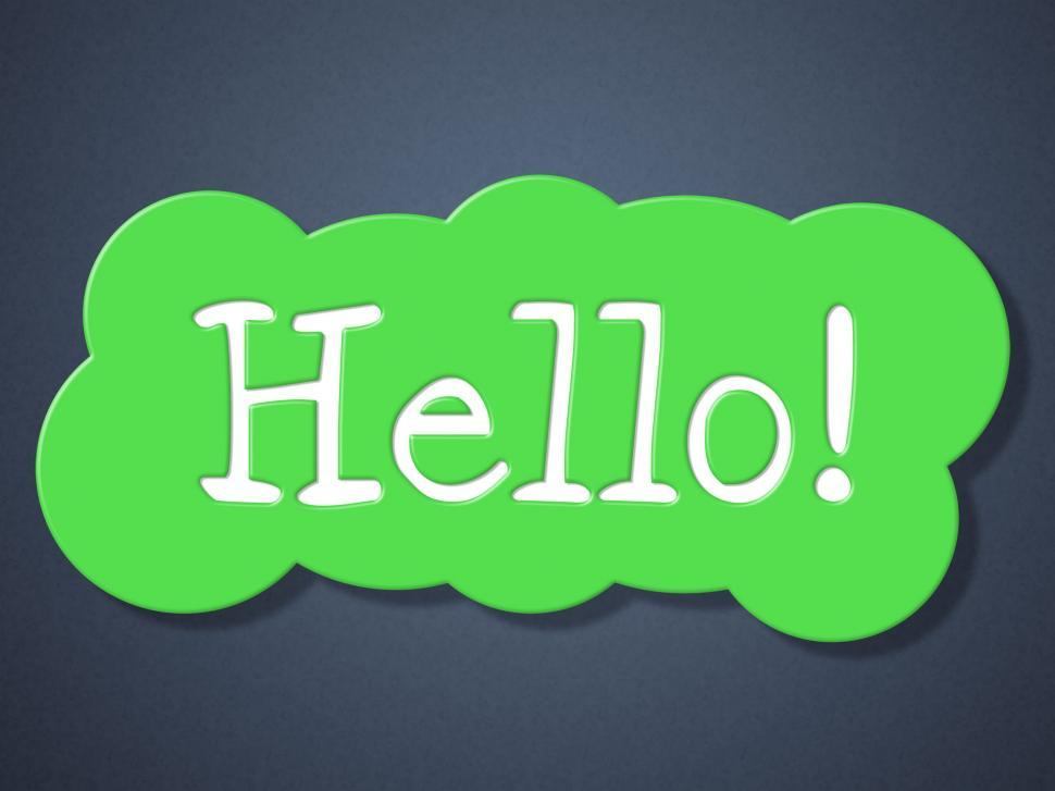 Download Free Stock HD Photo of Sign Hello Indicates How Are You And Greetings Online