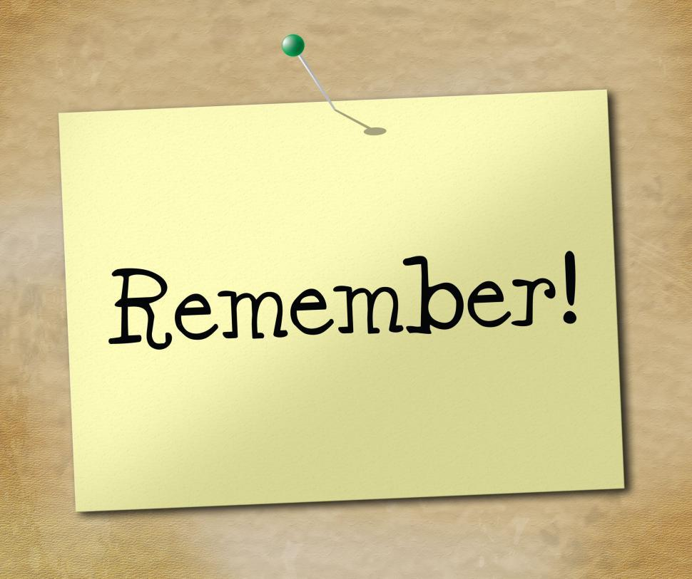 Download Free Stock Photo of Remember Sign Means Keep In Mind And Agenda