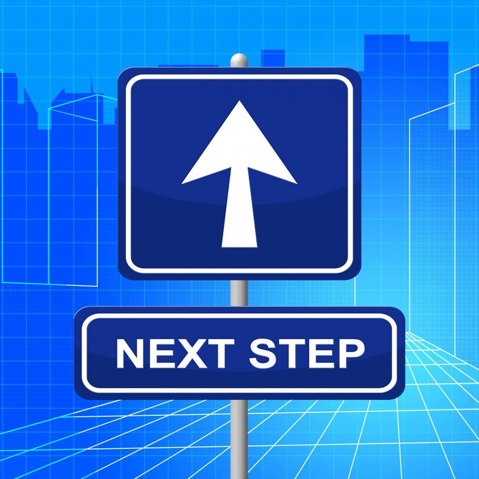 Download Free Stock Photo of Next Step Represents Arrow Display And Progression
