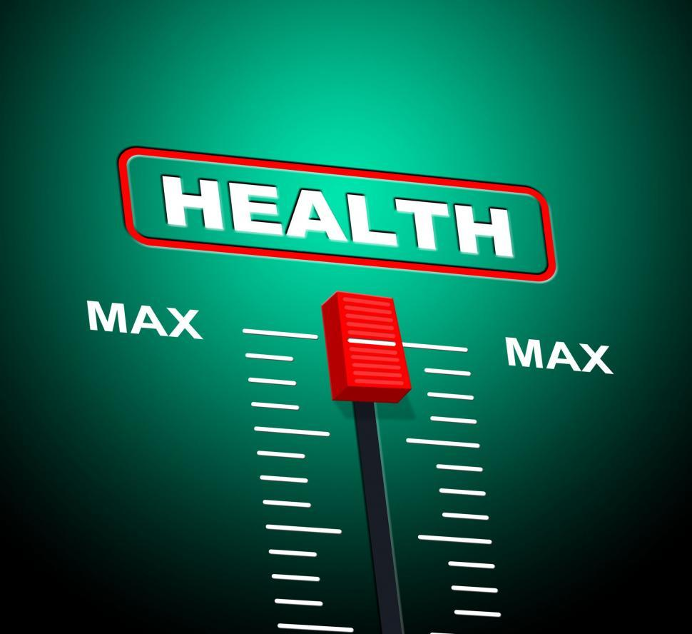 Download Free Stock HD Photo of Health Max Represents Upper Limit And Ceiling Online